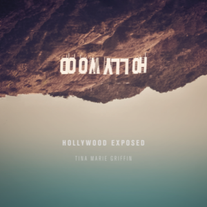Tina Griffin CD: Hollywood Exposed Live Show